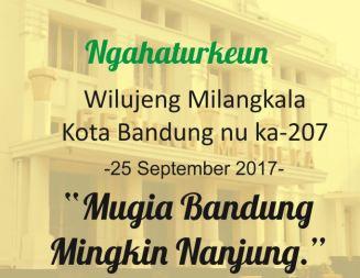 Wilujeng Milangkala Kota Bandung nu ka-207