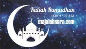 Kuliah Ramadhan 1439 H: Agar Do'a Terkabul, oleh KH. Miftah Faridl