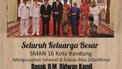 Ucapan Selamat Kepada Ridwan Kamil Gubernur Jabar Terpilih Dari SMAN 16 Kota Bandung